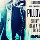 Pillowtalk (live), Shiny Objects, DaVi A, Papa Lu, Trev Campbell