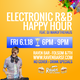 Electronic R&B Happy Hour w/ DJ Manofthehaus