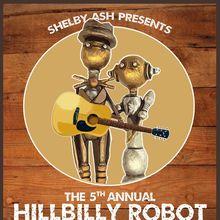 HiLLBiLLY ROBOT #5  w/Burl Haggard + Cool Pistol String Band