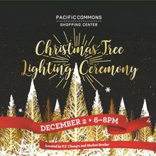 PACIFIC COMMONS CELEBRATES THE HOLIDAY SEASON WITH ITS ANNUAL TREE LIGHTING