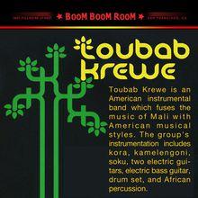 TOUBAB KREWE + ORCHESTRA GOLD (& DJ KEVVY KEV)