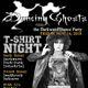 Dancing Ghosts / T-Shirt Night!