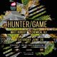 Hunter/Game (Last Night on Earth, Innervisions)