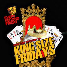 King Size Friday's