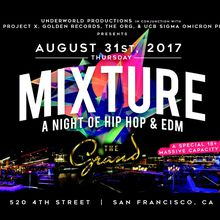 "Mixture ""A Night of Hip Hop & EDM"" College Invasion Edition"