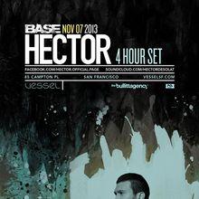 BASE: Hector (3 Hour Set)