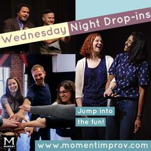 Moment Improv Wednesday Night Drop-ins