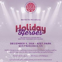 Seventh Annual Holiday Heroes Extravaganza at AT&T Park on Monday, 12/5/2016
