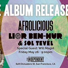 Afrolicious Performing with Lio Ben-Hur & Sol Tevel for Double Album Preview Party!