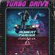 Robert Parker & Starcadian Live! at Turbo Drive