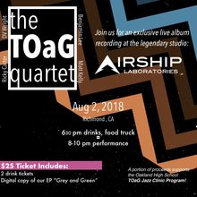 Live at the Airship: The TOaG Quartet