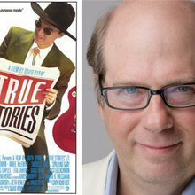 'True Stories' 30th Anniversary with a special Tobolowsky Files with Stephen Tobolowsky