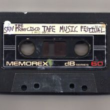 The San Francisco Tape Music Festival 2016