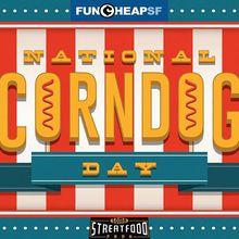 Funcheap's National Corn Dog Day Festival