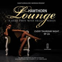 Hawthorn Lounge: A Little Party Never Killed Nobody