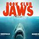 Jaws : Book Club