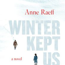 Anne Raeff book launch: Winter Kept Us Warm