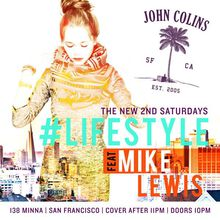 #Lifestyle (2nd Saturdays) w/ Mike Lewis