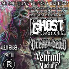 The Ghost Next Door (Record Release Show) @ GAMH   w/ Dress The Dead, The Venting Machine, Striplicker   Lommori Productions an