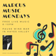 Marcus Music Mondays