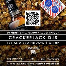 Crackerjack DJs 6-10PM (1st & 3rd Fridays)