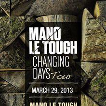 Mano Le Tough at Monarch