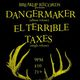 Dangermaker (album release), El Terrible (feat Terry Ashkinos of Fake Your Own Death), Taxes