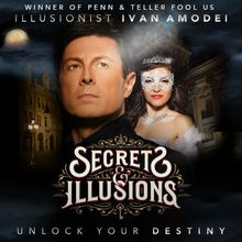 Illusionist Ivan Amodei - Secrets and Illusions Tour