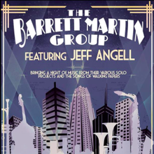 **BARRETT MARTIN GROUP** (& Jeff Angell of Walking Papers)
