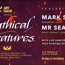 Art Haus Presents: Mythical Creatures