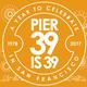 PIER 39 is 39