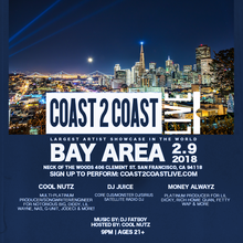 Coast 2 Coast Live Artist Showcase | Bay Area Edition 2/9/18
