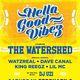 The Watershed / Watzreal / Dave Canal / King Reegz / Lil MC / DJ Uzi