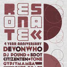 Resonate 4 Year Anniversary with Devonwho
