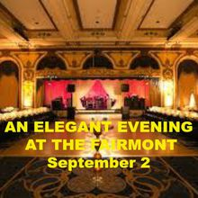 An Elegant Evening at The Fairmont Singles Dance Party