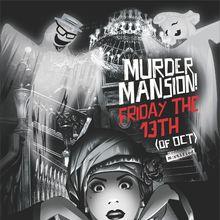 Hubba Hubba Revue's MURDER MANSION!