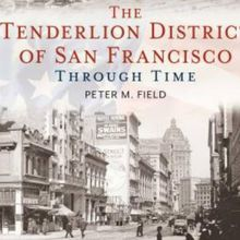"""Book Release for """"The Tenderloin District of SF Through Time"""""""
