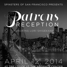 Spinsters of San Francisco Presents Patrons Reception Honoring Lori Shigekane