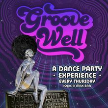 GrooveWell Thursdays Dance Party