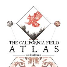 Obi Kaufmann: The California Field Atlas