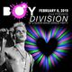 Boy Division / February Edition / Special Guest DJ Dulche!