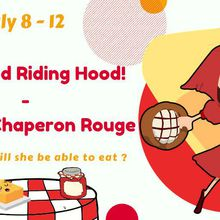 Summer Camp - July 8 -12, 2019 : Little red riding hood / le petit chaperon rouge