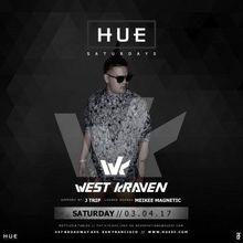 Hue Saturdays with DJ West Kraven