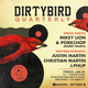 Dirtybird Quarterly