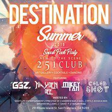 Destination Summer (Sneak Peek Party - New Venue)