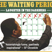"The Marsh San Francisco Presents ""The Waiting Period"""