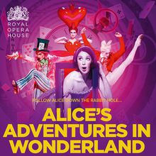 The Royal Ballet presents Alice's Adventures in Wonderland