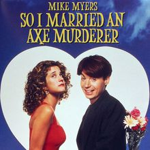Outdoor Movie Night: So I Married an Axe Murderer