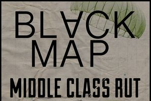 Black Map, Middle Class Rut