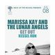 MARISSA KAY AND THE LUNAR ANGELS, Get Out, Kessel Run